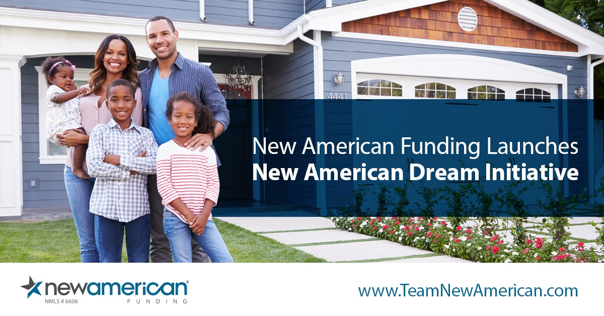 New American Funding Launches New American Dream Initiative